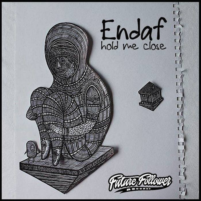 Endaf - Hold Me Close EP FUTURE FOLLOWER RECORDS