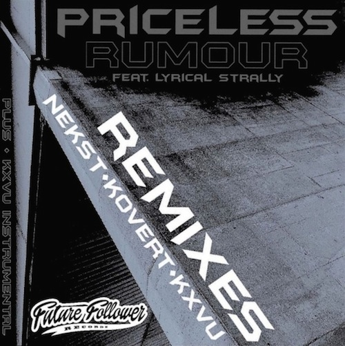 Priceless ft Lyrical Strally Rumour Remixes FUTURE FOLLOWER RECORDS