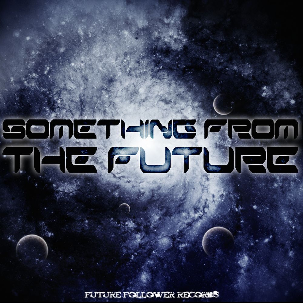 Something from the Future LP