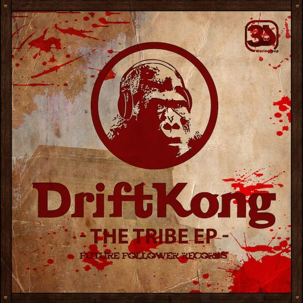 Driftkong - The Tribe EP