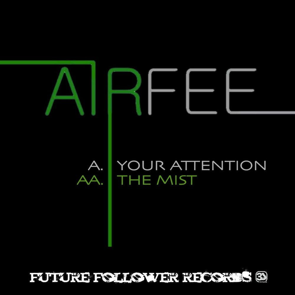 Airfee - Your Attention EP