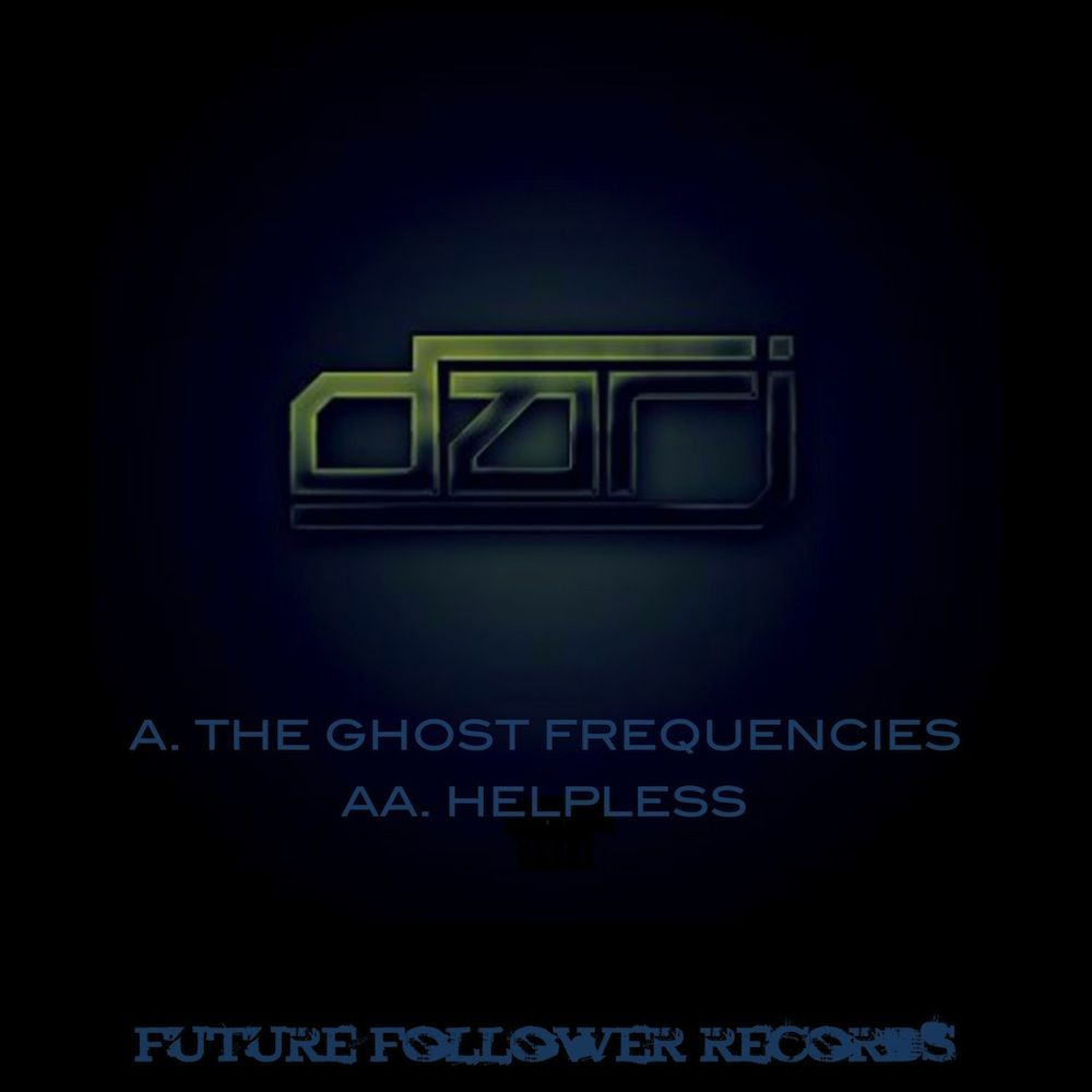 Darj - Ghost Frequencies EP