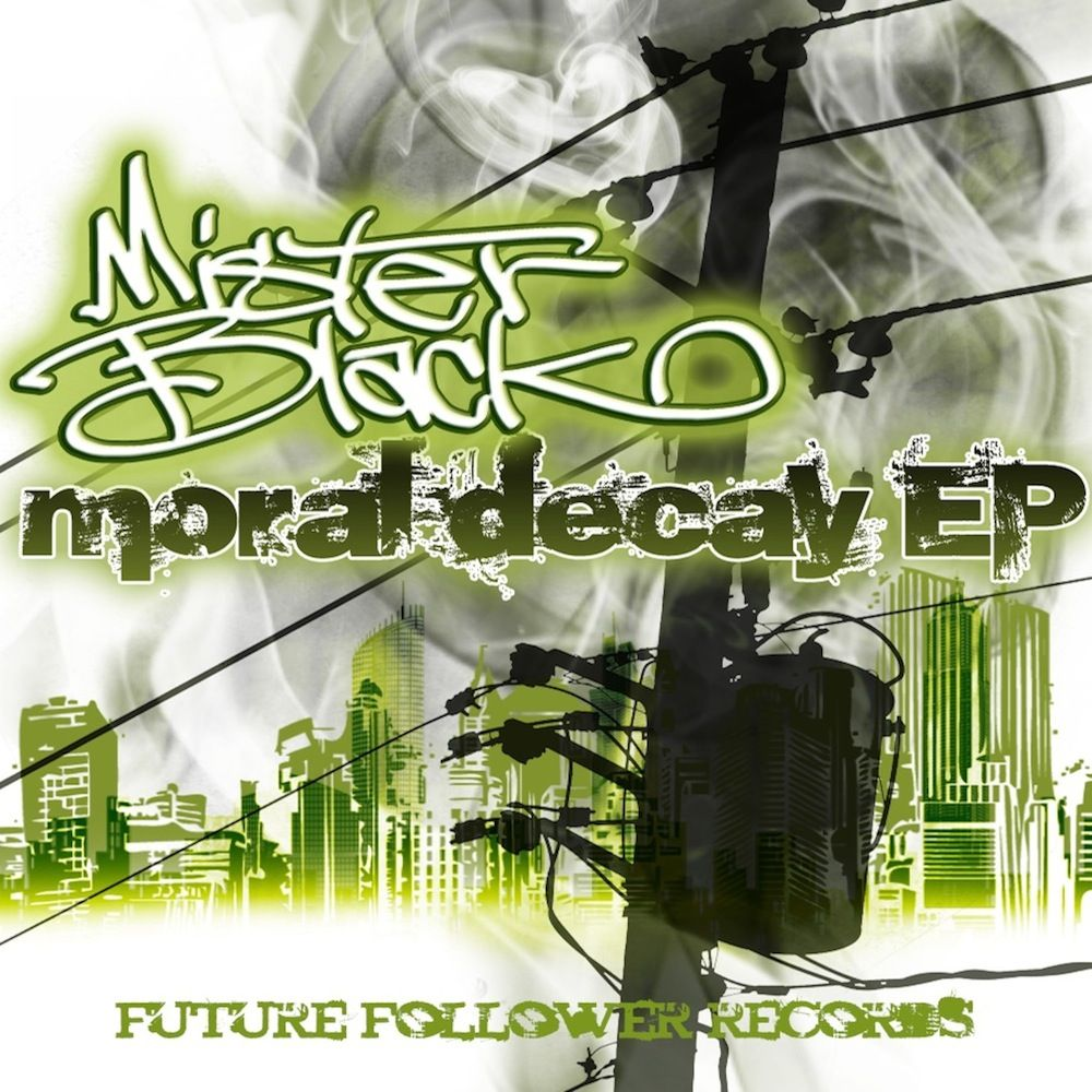 MisterBlack - Moral Decay EP