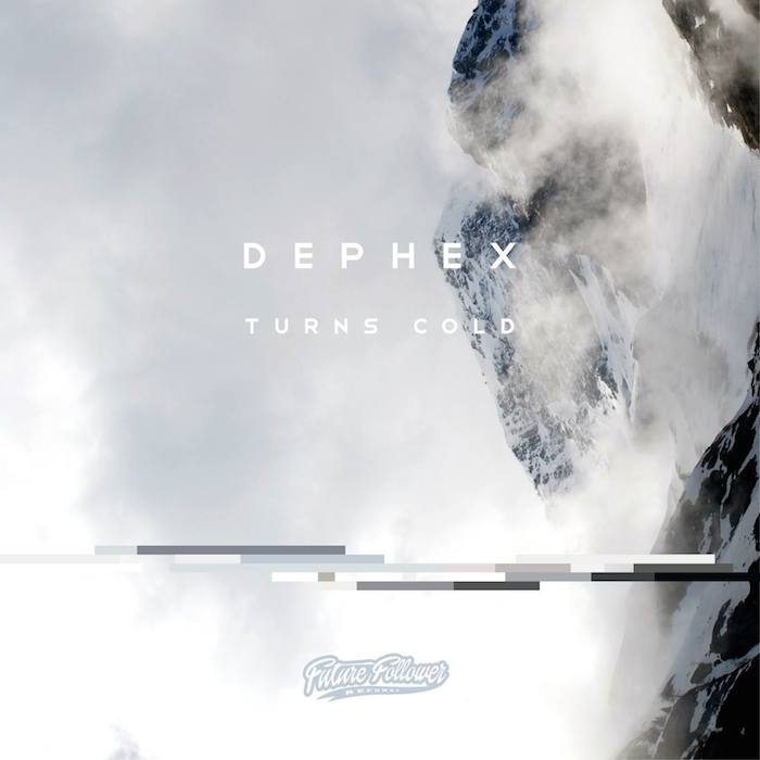 Dephex // Turns Cold FUTURE FOLLOWER RECORDS
