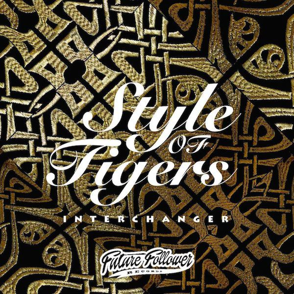 Style of Tigers - Interchanger EP FUTURE FOLLOWER RECORDS